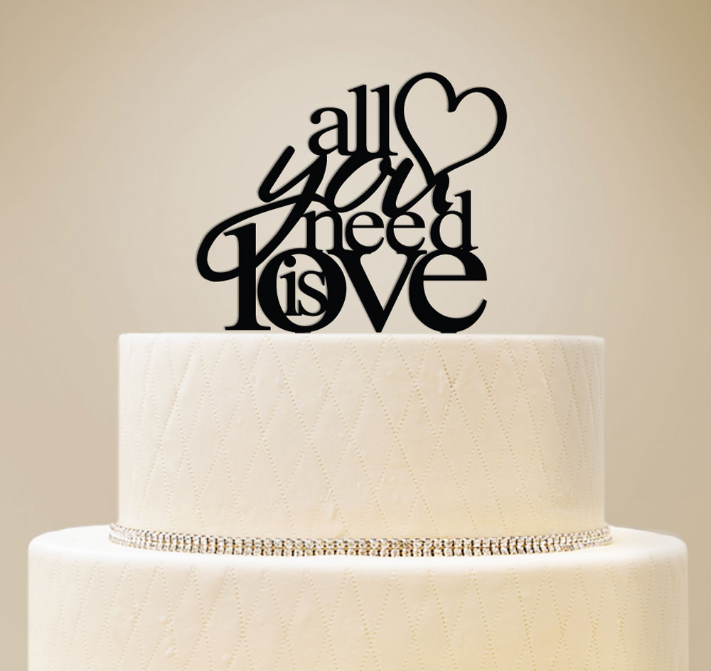 All You Need Is Love Wedding Cake Topper   Wedding Cake Top