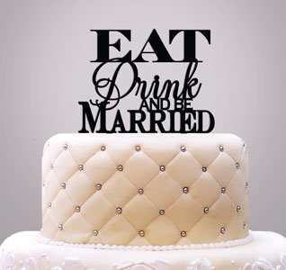 Eat-Drink-Be-Married-Wedding-Cake-Topper-m.jpg