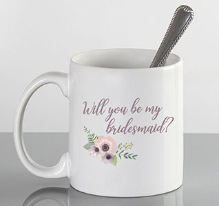 WO-W03-17008-Will-You-Be-My-Bridesmaid-Mug-m1.jpg