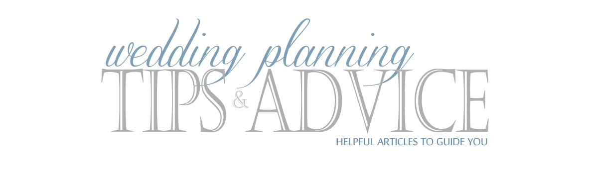 Wedding Planning Tips & Advice